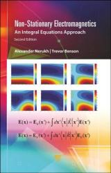 Non-Stationary Electromagnetics - An Integral Equations Approach (ISBN: 9789814774956)