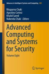 Advanced Computing and Systems for Security - Volume Eight (ISBN: 9789811337017)