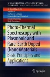 Photo-Thermal Spectroscopy with Plasmonic and Rare-Earth Doped (ISBN: 9789811335907)