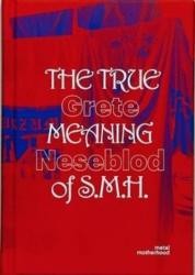 True Meaning of S. M. H (ISBN: 9789491677892)