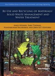 Re-Use and Recycling of Materials - Solid Waste Management and Water Treatment (ISBN: 9788770220583)