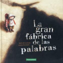 La Gran Fabrica de Las Palabras (ISBN: 9788416578085)