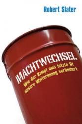 Machtwechsel - Robert Slater, Andreas Schieberle (2011)