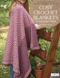 Cosy Crochet Blankets to Snuggle Under - Ana Morais Soares (ISBN: 9786059192699)