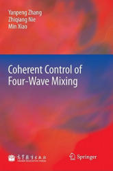Coherent Control of Four-Wave Mixing (2011)
