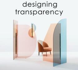 Designing Transparency (ISBN: 9783943330298)