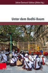 Unter dem Bodhi-Baum (ISBN: 9783847109327)