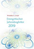 Energetischer Jahresbegleiter 2019 (ISBN: 9783748190950)