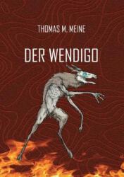 Der Wendigo (ISBN: 9783748168355)