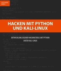 Hacken mit Python und Kali-Linux (ISBN: 9783748165811)