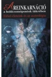 A reinkarnáció a holdcsomópontok tükrében (2007)