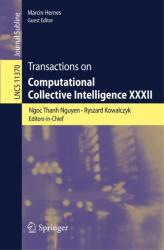 Transactions on Computational Collective Intelligence XXXII (ISBN: 9783662586105)