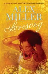 Lovesong - Alex Miller (2011)