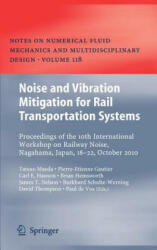 Noise and Vibration Mitigation for Rail Transportation Systems - Proceedings of the 10th International Workshop on Railway Noise, Nagahama, Japan, 18 (2011)