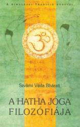 A hatha jóga filozófiája (2006)