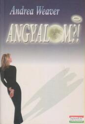 ANGYALOM? ! (2008)