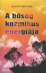 A bőség kozmikus energiája (2009)