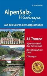 AlpenSalz-Wanderungen - Albert Hirschbichler (2011)