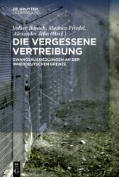 Die vergessene Vertreibung (ISBN: 9783110660531)