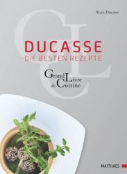 Ducasse. Die besten Rezepte - Alain Ducasse, Paule Neyrat (2011)