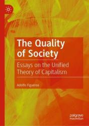 Quality of Society - Essays on the Unified Theory of Capitalism (ISBN: 9783030116552)