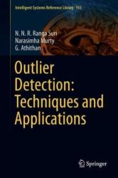 Outlier Detection: Techniques and Applications - A Data Mining Perspective (ISBN: 9783030051259)