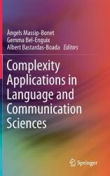 Complexity Applications in Language and Communication Sciences (ISBN: 9783030045968)