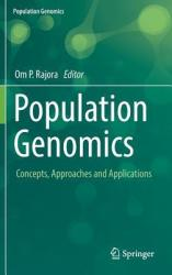 Population Genomics - Concepts, Approaches and Applications (ISBN: 9783030045876)