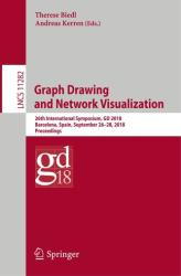 Graph Drawing and Network Visualization (ISBN: 9783030044138)