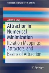 Attraction in Numerical Minimization - Iteration Mappings, Attractors, and Basins of Attraction (ISBN: 9783030040482)
