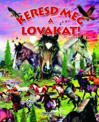 Keresd meg a lovakat! (2007)