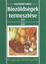 Biozöldségek termesztése (2003)