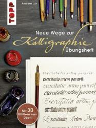 Neue Wege zur Kalligraphie (2011)