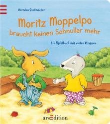 Moritz Moppelpo braucht keinen Schnuller mehr - Hermien Stellmacher (2011)