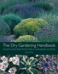 Dry Gardening Handbook - Olivier Filippi (ISBN: 9781999734558)