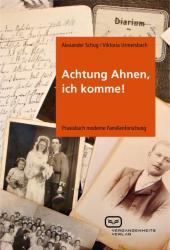 Achtung Ahnen, ich komme! (2011)