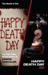 Happy Death Day Happy Death Day 2u (ISBN: 9781984897725)