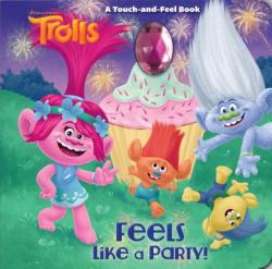Feels Like a Party! (ISBN: 9781984850614)