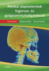 Klinikai alapismeretek fogorvos- és gyógyszerészhallgatóknak (2009)