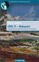 Cool it - Hidegvér! (2008)
