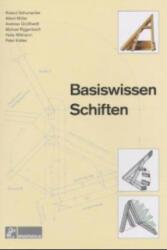 Basiswissen Schiften - Roland Schumacher, Albert Müller, Michael Riggenbach, Peter Kübler (2003)