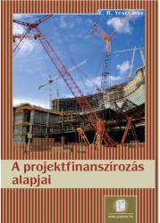 A projektfinanszírozás alapjai (2008)