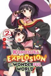Konosuba: An Explosion on This Wonderful World! , Vol. 2 (ISBN: 9781975305970)
