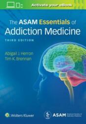 ASAM Essentials of Addiction Medicine (ISBN: 9781975107956)