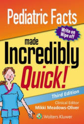 Pediatric Facts Made Incredibly Quick - Meadows-Oliver, Mikki, PhD, RN, PNP-BC (ISBN: 9781975100261)