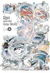 Ran and the Gray World, Vol. 4 (ISBN: 9781974703654)