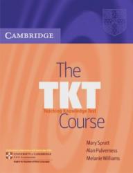 The TKT Course - Workbook - Mary Spratt, Alan Pulverness, Melanie Williams (2005)