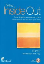 New Inside Out Beginner. Workbook - Peter Maggs, Catherine Smith (2007)