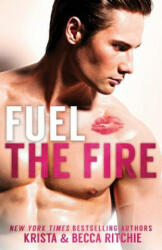 Fuel the Fire Special Edition, Paperback (ISBN: 9781950165186)