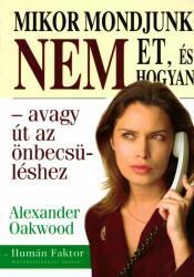 Mikor mondjunk NEM-et és hogyan? (2007)